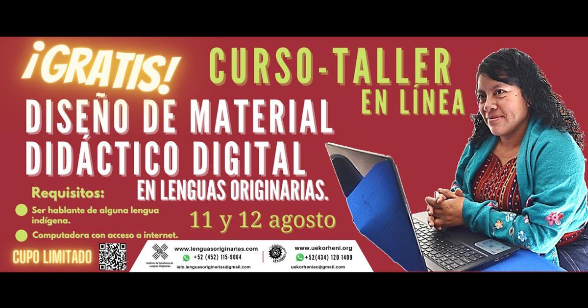 Taller de Diseño de Material Didáctico Digital en Lenguas Originarias